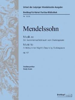 Le songe d'une nuit d'été op. 61 -Partition MENDELSSOHN laflutedepan