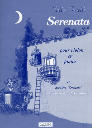 Serenata op. 6 et dernière Serenata Enrico Toselli laflutedepan