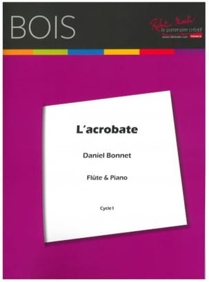 L' Acrobate Daniel Bonnet Partition Flûte traversière - laflutedepan