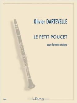 Le Petit Poucet Olivier Dartevelle Partition Clarinette - laflutedepan