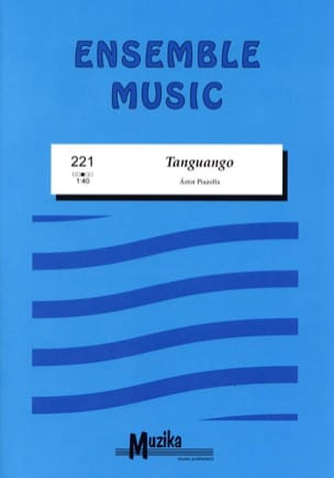Tanguango Astor Piazzolla Partition ENSEMBLES - laflutedepan
