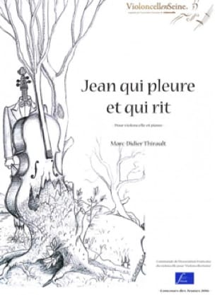 Jean qui pleure et qui rit - Marc-Didier Thirault - laflutedepan.com