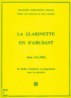 La Clarinette en s'amusant Jean Calmel Partition laflutedepan