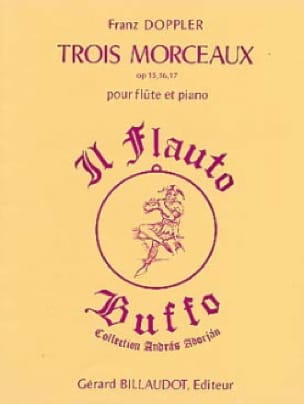 3 Morceaux op.15, 16 et 17 - Franz Doppler - laflutedepan.com