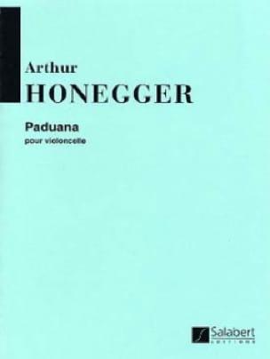 Paduana - HONEGGER - Partition - Violoncelle - laflutedepan.com