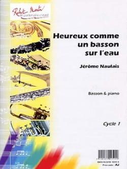 Heureux Comme un Basson Sur L' Eau Jérôme Naulais laflutedepan
