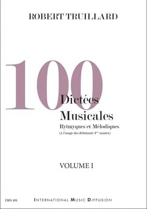 100 Dictées musicales - Robert Truillard - laflutedepan.com