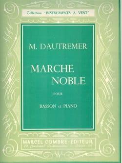 Marche noble Marcel Dautremer Partition Basson - laflutedepan