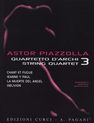 Astor Piazzolla for String Quartet Volume 3 laflutedepan