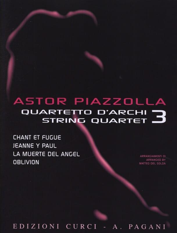 Astor Piazzolla for String Quartet Volume 3 - laflutedepan.com