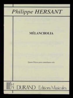 Mélancholia Philippe Hersant Partition Contrebasse - laflutedepan