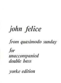 From Quasimodo Sunday John Felice Partition Contrebasse - laflutedepan