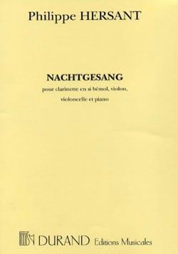 Nachtgesang Quatuor complet Philippe Hersant Partition laflutedepan