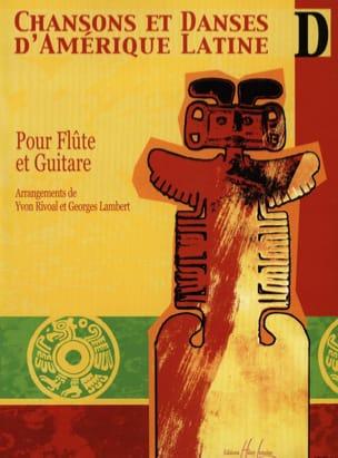 Chansons et danses d'Amérique latine - Volume D laflutedepan