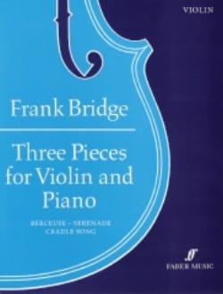 3 Pieces Frank Bridge Partition Violon - laflutedepan