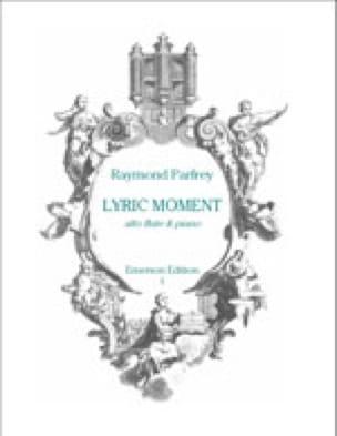 Lyric Moment - Raymond Parfrey - Partition - laflutedepan.com