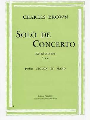 Solo de Concerto en ré mineur Charles Brown Partition laflutedepan