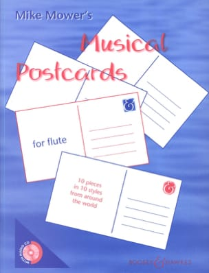 Musical Postcards for Flute Mike Mower Partition laflutedepan