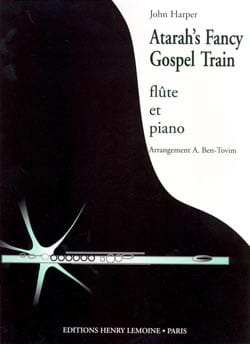 Atarah's Fancy et Gospel Train John Harper Partition laflutedepan