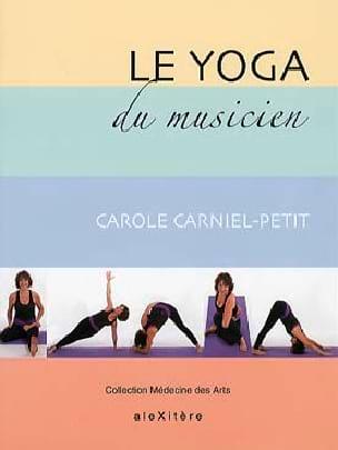 Le Yoga du musicien Carole Carniel-Petit Livre laflutedepan