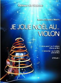 Je joue Noël au... Violon Maria-Eugenia Maffi Partition laflutedepan