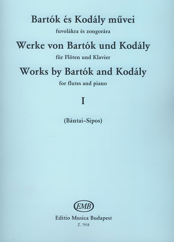 Werke von Bartok und Kodaly - Bd. 1 - Flöte Klavier - laflutedepan.com