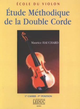 Maurice Hauchard - Estudio metódico del volumen de la cuerda doble 1 - Partition - di-arezzo.es