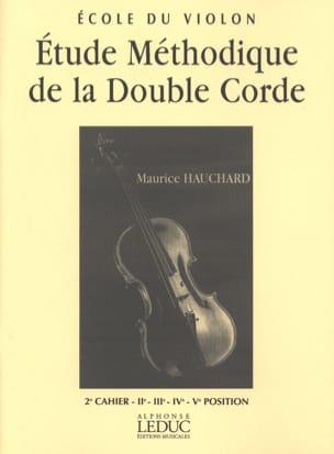 Maurice Hauchard - Estudio metódico del volumen doble de la cuerda 2 - Partition - di-arezzo.es