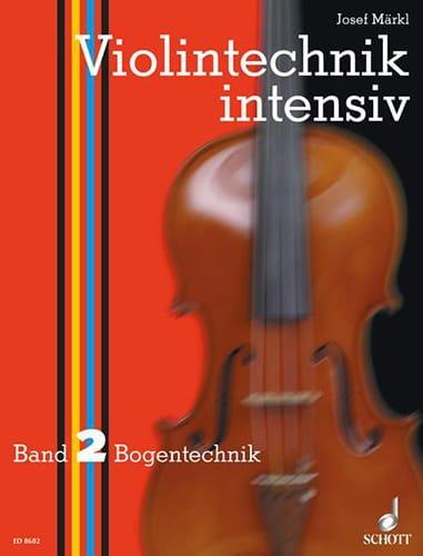 Violintechnik intensiv - Bd. 2 - Josef Märkl - laflutedepan.com