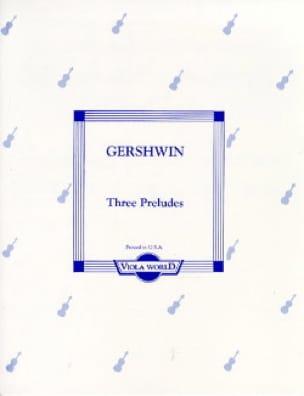 Three Preludes - GERSHWIN - Partition - Alto - laflutedepan.com