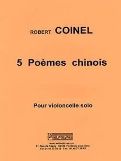 5 Poèmes Chinois Robert Coinel Partition Violoncelle - laflutedepan