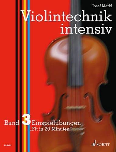 Violintechnik intensiv - Bd. 3 - Josef Märkl - laflutedepan.com
