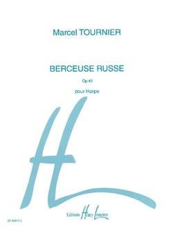 Berceuse Russe, Opus 40 Marcel Tournier Partition Harpe - laflutedepan