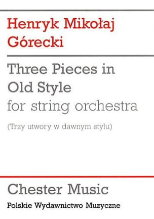 3 Pieces in old style - Score GORECKI Partition laflutedepan
