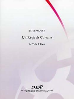 Un Récit de Corsaire Pascal Proust Partition Violon - laflutedepan