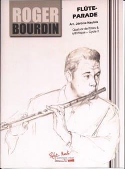 Roger Bourdin - Flûte-Parade - Partition - di-arezzo.fr