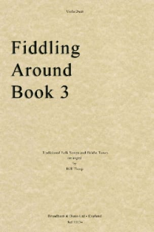 Fiddling Around Book 3 - 2 Violas - Bill Thorp - laflutedepan.com