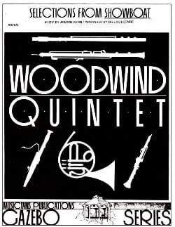 Selections from Showboat -Woodwind quintet - laflutedepan.com