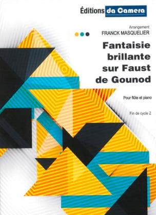 Fantaisie Brillante sur Faust GOUNOD Partition laflutedepan