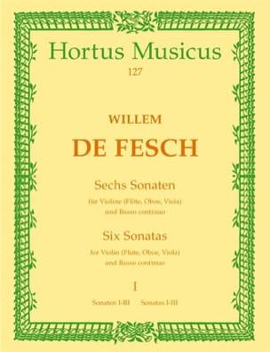 6 Sonates, Volume 1 1 à 3 Willem de Fesch Partition laflutedepan