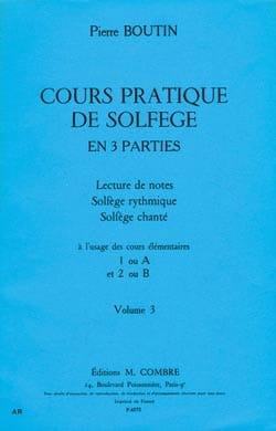 Pierre Boutin - Practical Course of Solfeggio - Volume 3 - Partition - di-arezzo.co.uk