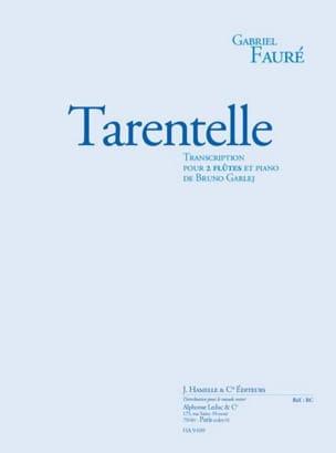 Tarentelle Fauré Gabriel / Garlej Bruno Partition Trios - laflutedepan