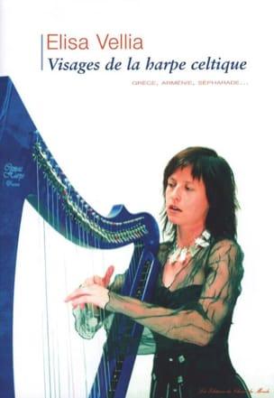 Visages de la harpe celtique - Élisa Vellia - laflutedepan.com