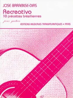 Recreativo Jose Barrense-Dias Partition Guitare - laflutedepan