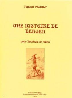Une histoire de berger Proust Pascal Partition Hautbois - laflutedepan