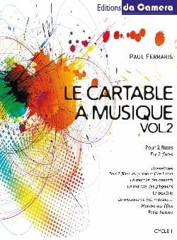 Le cartable à musique, Volume 2 Paul Ferraris Partition laflutedepan