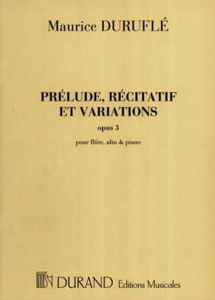 Prélude Récitatif et Variations op. 3 DURUFLÉ Partition laflutedepan
