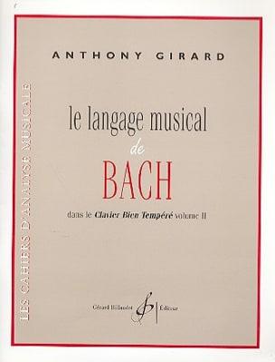 Le Langage Musical de Bach Anthony Girard Livre laflutedepan