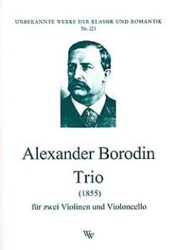 Trio 1855 -2 Violinen Violoncello - Stimmen BORODINE laflutedepan