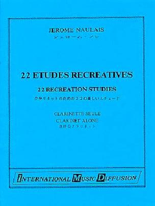 22 Etudes récréatives - Clarinette Jérôme Naulais laflutedepan